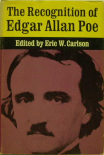 "critical essays on edgar allan poe eric carlson Critical essays on edgar allan poe by eric w carlson are reflected in his writing including his criticism and essays like ""the poetic principle""on the edgar allan poe - american literature - oxford bibliographies 27 oct 2016 born to a."